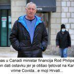 U nas u Canadi ministar financija Rod Philips bio je prisiljen dati ostavku jer je otišao ljetovat na Karibe za vrime Covida e moji Hrvati x